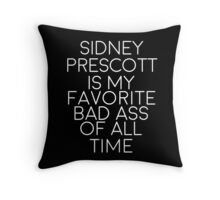 Sidney Prescott is my favorite bad ass of all time-- White Throw Pillow