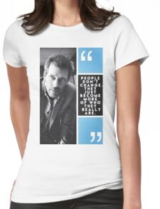 House Quote Womens Fitted T-Shirt