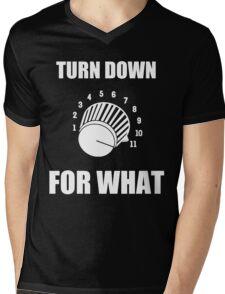 Turn Down 4 WHAT Mens V-Neck T-Shirt