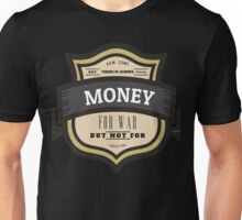 Money For War But Not Education Protest Unisex T-Shirt