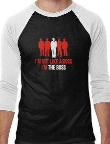 I'm Not Like A Boss. I'm The Boss. Men's Baseball ¾ T-Shirt
