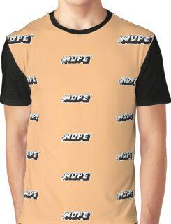 NOPE. Graphic T-Shirt