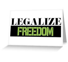 Legalize Freedom Civil Rights Protest Greeting Card