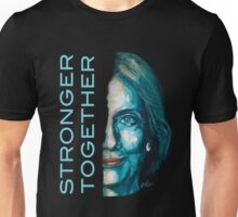 Stronger together - Hillary Clinton Unisex T-Shirt