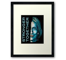 Stronger together - Hillary Clinton Framed Print