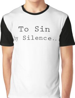 To Sin by Silence Protest Quote Anti System Graphic T-Shirt