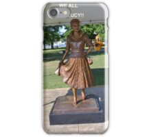 Lucille Ball Statue. iPhone Case/Skin