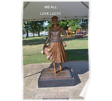 Lucille Ball Statue. Poster