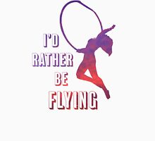 I'd Rather Be Flying, aerial dance design, sunset Womens Fitted T-Shirt