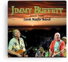 SAN03 Jimmy Buffett and the Coral Reefer Band TOUR 2016 Canvas Print