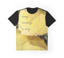 Every morning, a song Graphic T-Shirt