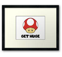 Get Huge Framed Print
