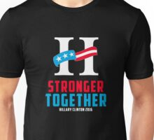 hillary stronger together Unisex T-Shirt