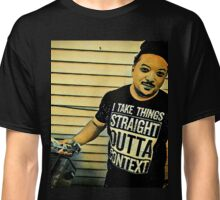 Straight Outta Context Classic T-Shirt