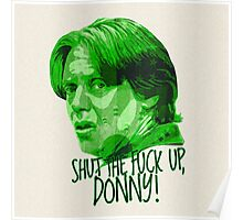 The Big Lebowski DUDE Donny Green Poster