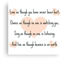 Love, dance, sing and live Canvas Print