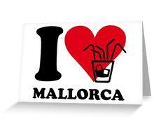 I love Mallorca Greeting Card