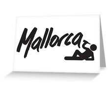 I love Mallorca Greeting Card