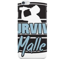 I survived Malle iPhone Case/Skin
