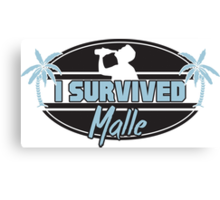 I survived Malle Canvas Print