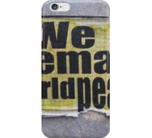 We Demand World Peace-  Krakow,Poland iPhone Case/Skin