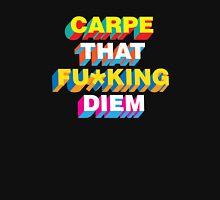 Carpe that fu*king diem Unisex T-Shirt