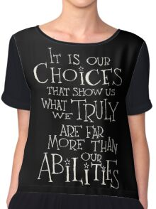 It is our choices Chiffon Top