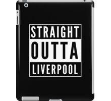 Straight Outta Liverpool iPad Case/Skin