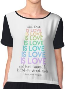 Love is Love - Lin-Manuel Miranda Chiffon Top