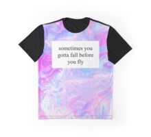 Fall Before You Fly Graphic T-Shirt