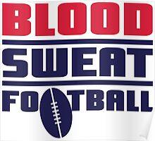 Blood sweat football Poster