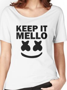Keep It Mello Women's Relaxed Fit T-Shirt