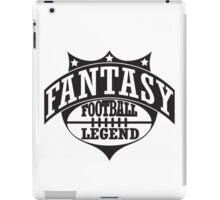 Fantasy football legend iPad Case/Skin