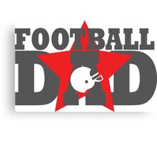 Football dad Canvas Print