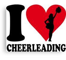I love cheerleading Canvas Print