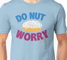 Do Nut Worry Unisex T-Shirt