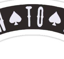 Born to Lose Ace Spades Sticker