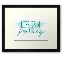 Life is a journey, teal world map Framed Print
