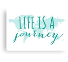 Life is a journey, teal world map Canvas Print