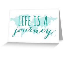 Life is a journey, teal world map Greeting Card
