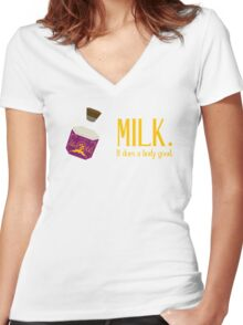 milk. it does a body good. Women's Fitted V-Neck T-Shirt