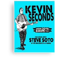 KEVIN SECONDS - SPRING 2016 EUROPE TOUR Canvas Print