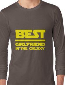 Best girlfriend in the galaxy. Long Sleeve T-Shirt