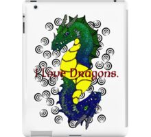 I Love Dragons. iPad Case/Skin