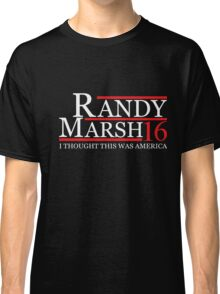 RANDY MARSH 2016 for President T-Shirt Classic T-Shirt