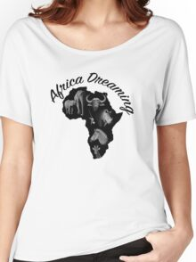 Africa Dreaming 1 Women's Relaxed Fit T-Shirt