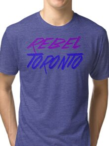 Rebel Toronto Tri-blend T-Shirt