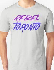 Rebel Toronto Unisex T-Shirt