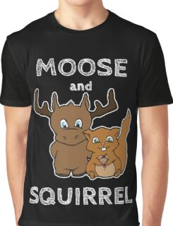Moose and squirrel with text Graphic T-Shirt