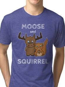 Moose and squirrel with text Tri-blend T-Shirt